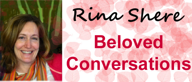 Rev. Rina Shere and Beloved Conversations