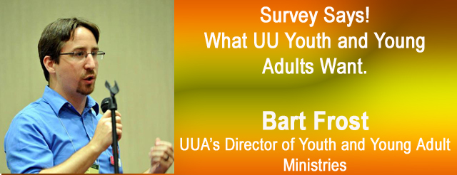 Bart Frost, UUA Director of Youth And Young Adult Ministries